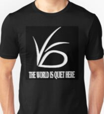 The World is Quite Here Unisex T-Shirt