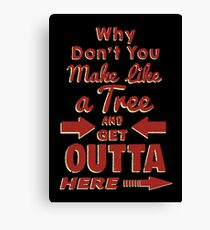 The Immortal Words of Biff Tannen Canvas Print