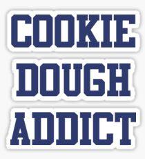 Cookie Dough Addict Sticker