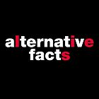 Alternative Facts  by fishbiscuit