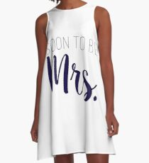 Soon to be Mrs. A-Line Dress