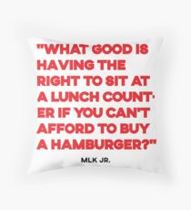 Martin Luther King Jr. quote on economic justice Throw Pillow