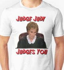 Judge Judy Judges You Unisex T-Shirt