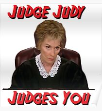 Judge Judy Judges You Poster