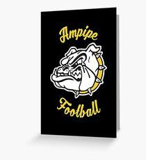 Ampipe High School Bulldogs Mascot Football Team Greeting Card
