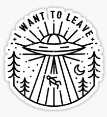 i want to leave Sticker
