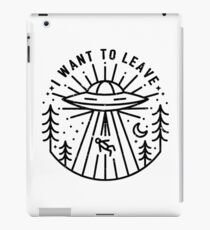 i want to leave iPad Case/Skin