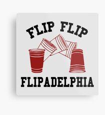 Flip Flip - Flipadelphia Metal Print