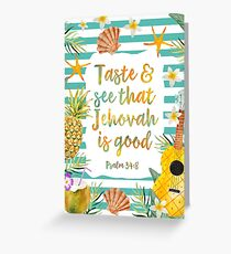 Taste & See That Jehovah Is Good Greeting Card