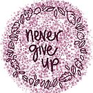 never give up: purple  by MRLdesigns