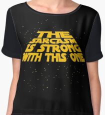 the sarcasm is strong with this one Chiffon Top