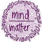 mind over matter: purple  by MRLdesigns