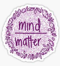 mind over matter: purple  Sticker