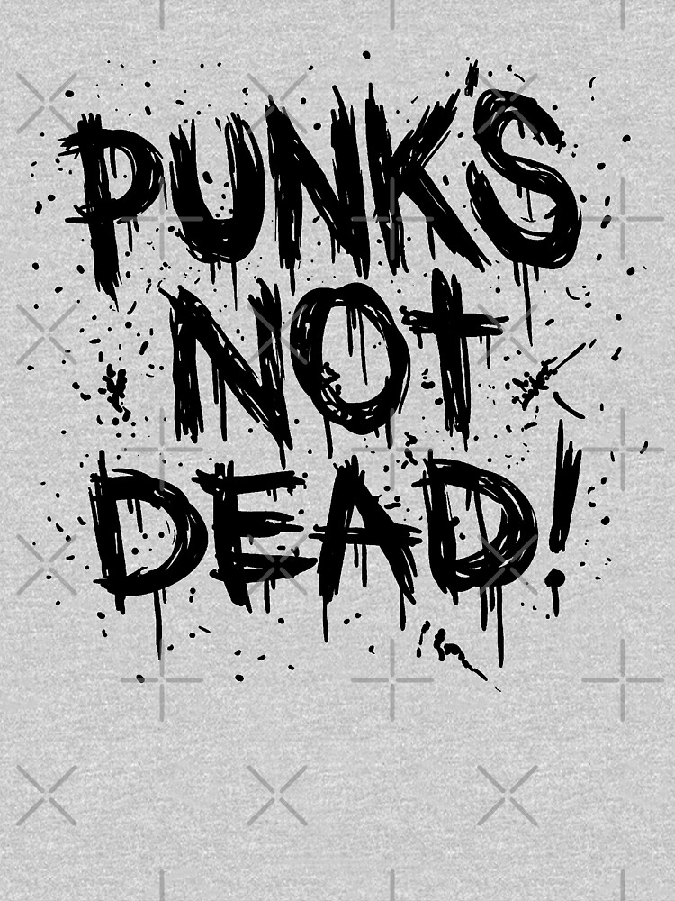 Punk's Not Dead by Jandsgraphics