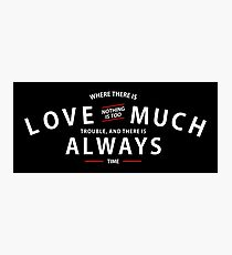 Justin Baldoni Official Love Much Always Shirt (Black Version) Photographic Print