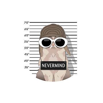 NEVERMIND CAT by Grunger71