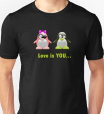 Love is You, funny penguin T-Shirt