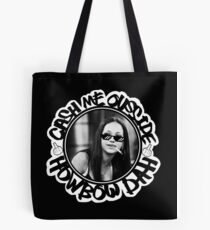 Cash Me Ousside How Bow Dah Tote Bag