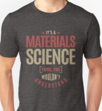 Materials Science Thing T-Shirt