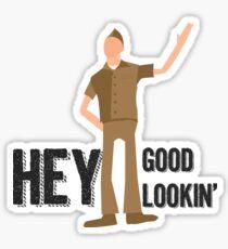 Hey, Good Lookin' -DogFight Sticker