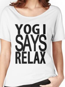 YOGI SAYS RELAX Women's Relaxed Fit T-Shirt