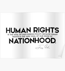 human rights, foreign policy - jimmy carter Poster