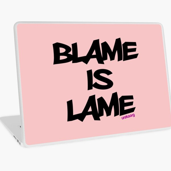 BLAME IS LAME! Laptop Skin