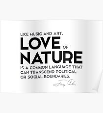 love of nature - jimmy carter Poster