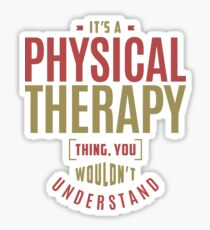 Physical Therapy Thing Sticker