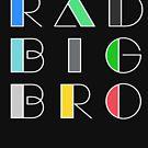 Radical Big Bro Brother Retro Vintage 1980 Something 1980's Funny Graphic Tee Shirts by DesIndie