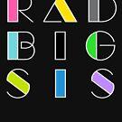 Radical Big Sis Sister Retro Vintage 1980 Something 1980's Funny Graphic Tee Shirts by DesIndie
