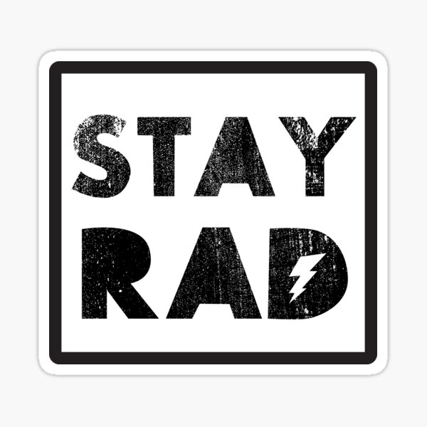 Stay Rad Radical Lightning Bolt Retro Vintage 1980 Something 1980's Funny Graphic Tee Shirts Sticker