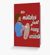 Bob Ross Happy Accidents Greeting Card
