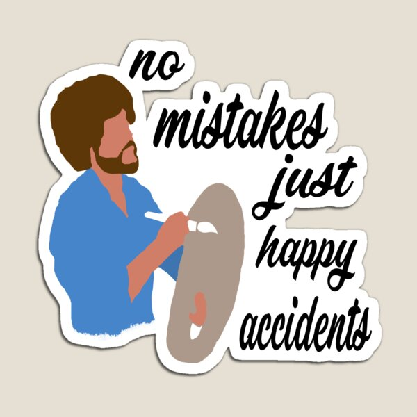 Happy Accidents Magnet