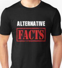 Alternative Facts Funny Unisex T-Shirt