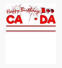 Happy Birthday Canada 150 Years Of Awesomeness Photographic Print