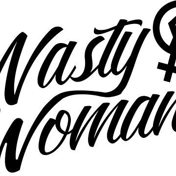 Nasty Woman by papabaird