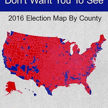 2016 Election Map By County by PureCreations