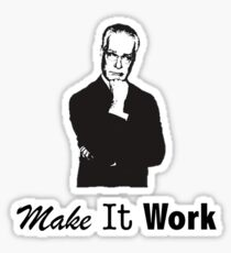MAKE IT WORK Sticker