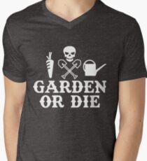 Garden or Die Horticulture Gardening Farming Yard T-Shirt