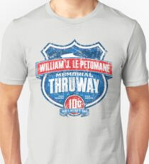 William J. Le Petomane Memorial Thruway Unisex T-Shirt