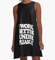 I work better under pleasure - Full body (White version) A-Line Dress