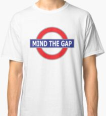 Mind The Gap - No Background Classic T-Shirt