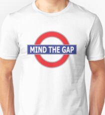Mind The Gap - No Background Unisex T-Shirt