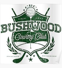 Bushwood Country Club Poster