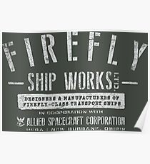 Firefly Ship Works Poster