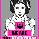 We Are The Resistance by PixieBlossom12