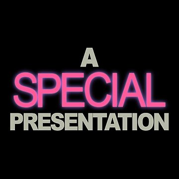 A Special Presentation by bestnevermade