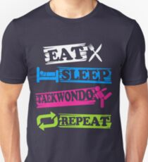 Eat Sleep Taekwondo Repeat - Korean Martial Art  Unisex T-Shirt