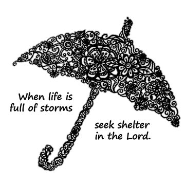 Seek Shelter in the Lord by adasha